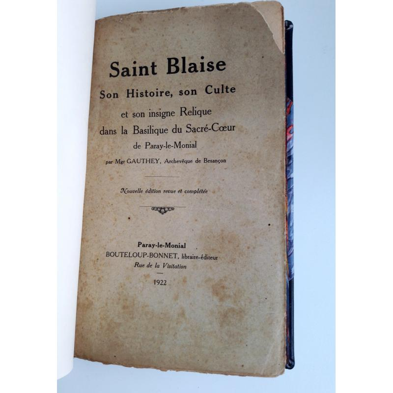Saint-Blaise Son histoire son culte