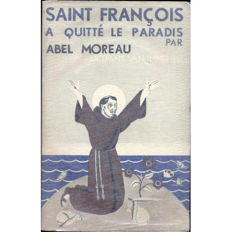 Saint François a quitté le paradis