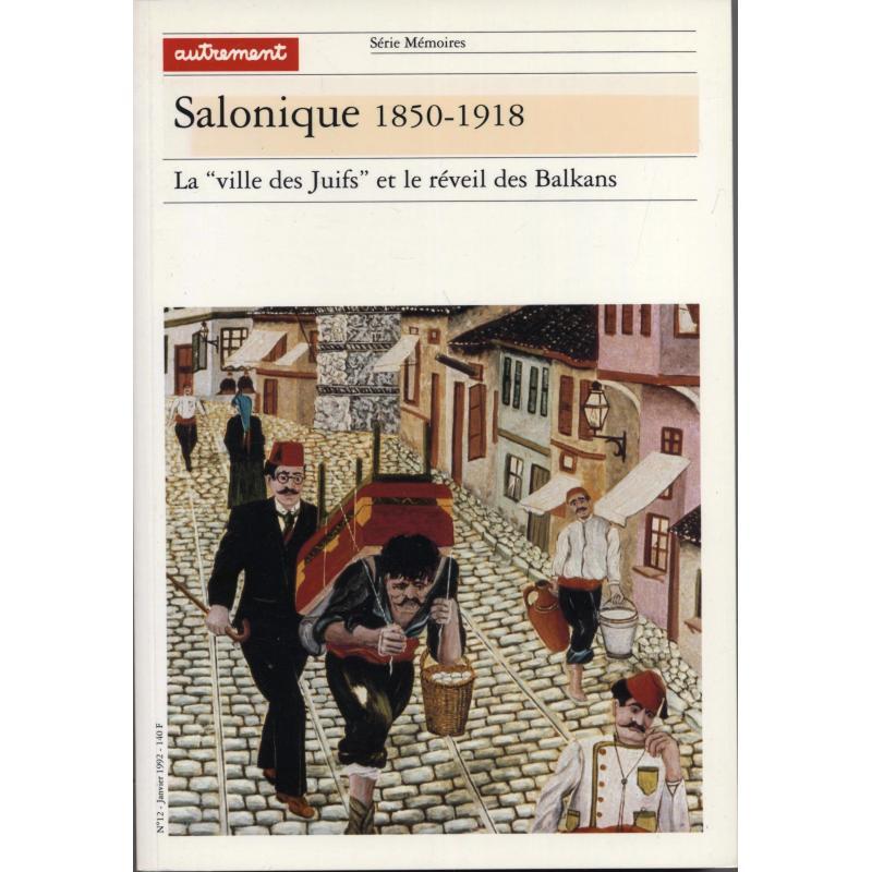 Salonique 1850-1918 Mémoires n°12