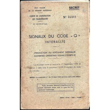 """Signaux du code """" Q """"  interallié n°04011 SECRET"""
