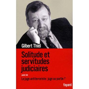 Solitude et servitudes judiciaires