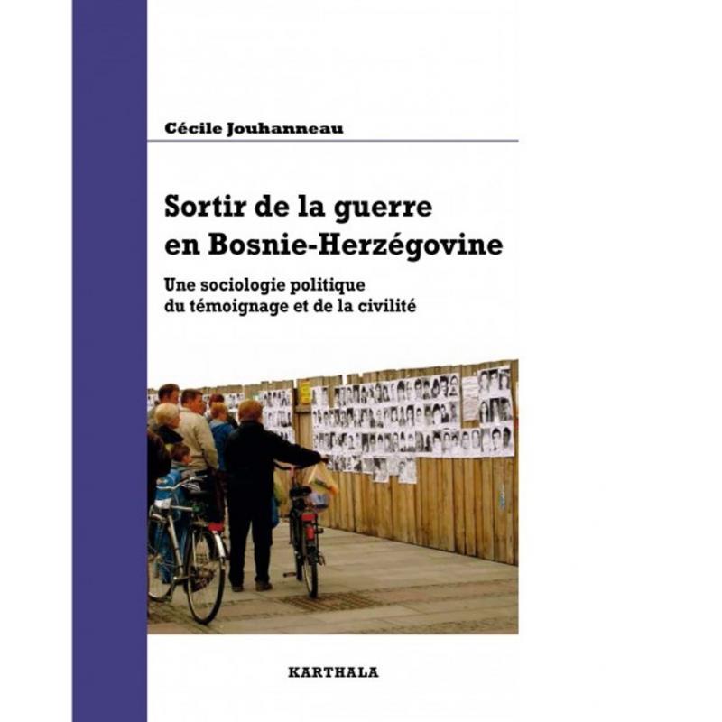 Sortir de la guerre en Bosnie-Herzégovine