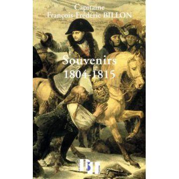 Souvenirs 1804-1815