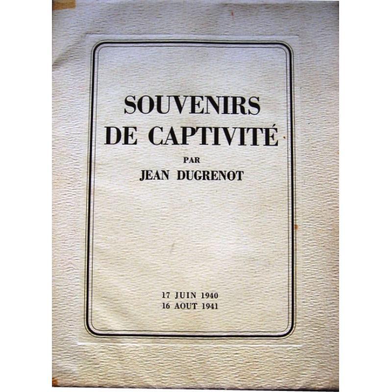 Souvenirs de captivité 1940-1941