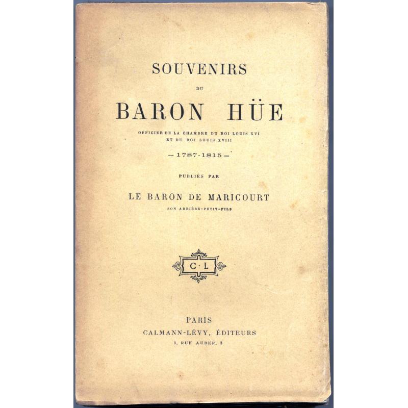 Souvenirs du Baron Hüe 1787-1815
