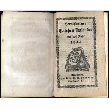 Strassburger Taschen-Kalender fur das Jahr 1845 en ALLEMAND