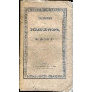 Tableau des persécutions de l'Eglise pendant les trois premiers siècles