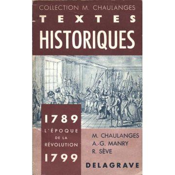 Textes historiques 1789 - 1799.  L'époque de la Révolution