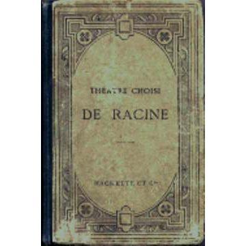 Théâtre choisi de Racine