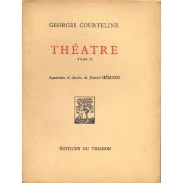 Théatre tome II de Courteline