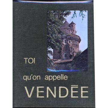 Toi qu'on appelle Vendée
