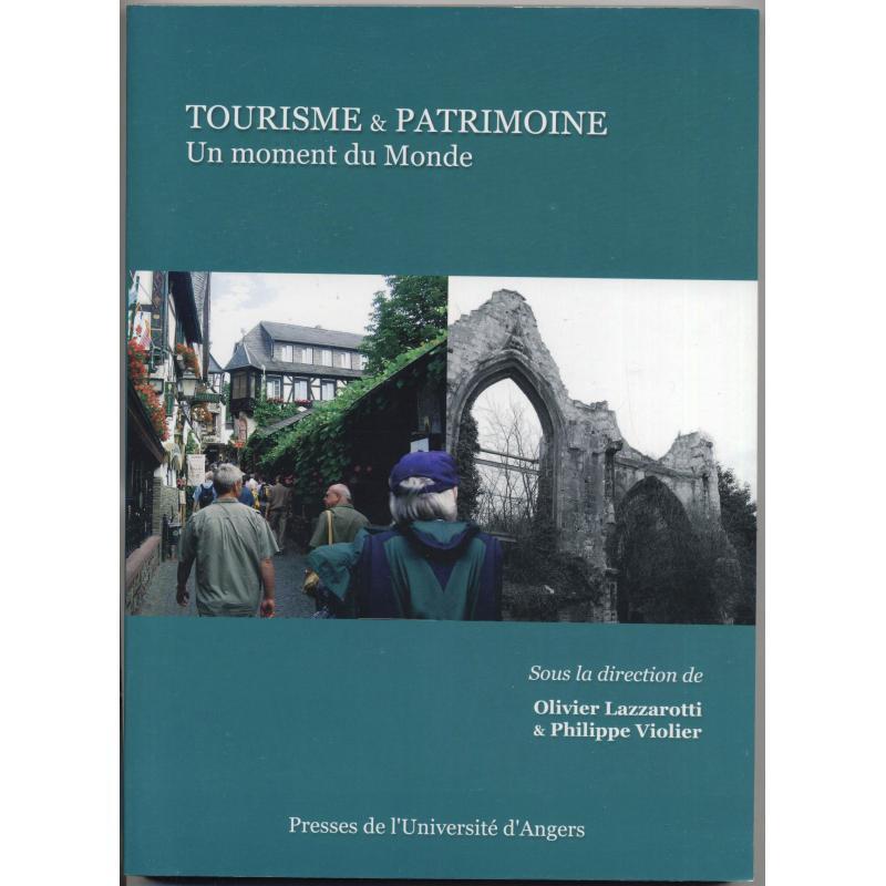 Tourisme et Patrimoine. Un moment du monde