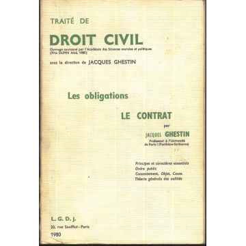 Traite de droit civil Les obligations le contrat