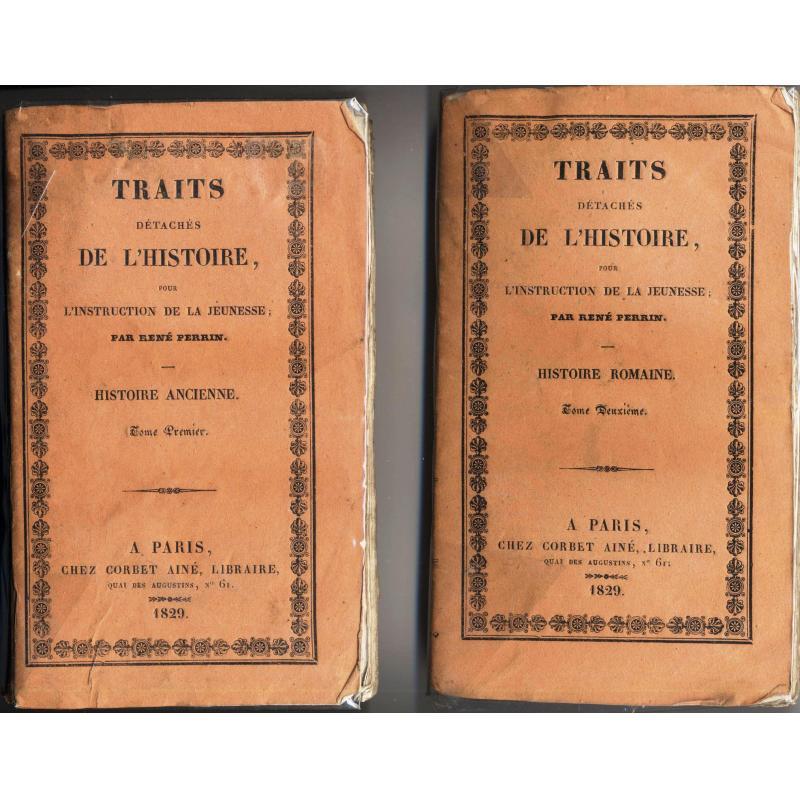 Traits détachés de l'histoire pour l'instruction de la jeunesse, 2 tomes