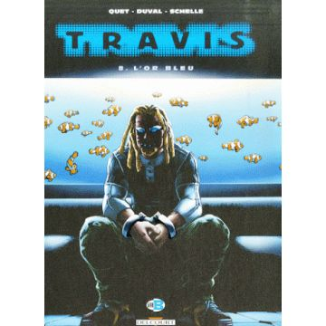Travis Tome 8 - L'or Bleu