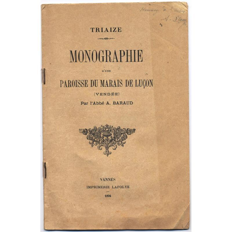 Triaize Monographie d'une paroisse du marais de Luçon