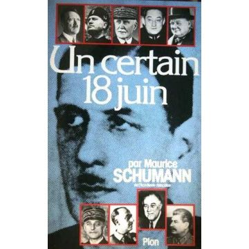 Un certain 18 juin signé de Maurice Schumann