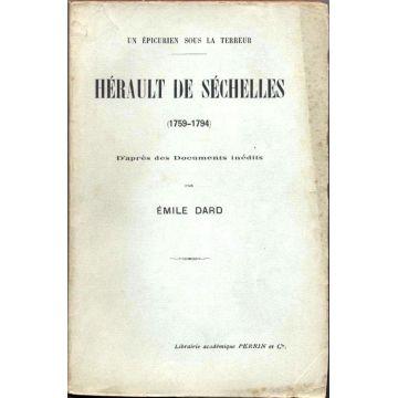 Un epicurien sous la Terreur. Hérault de Séchelles. 1759 - 1794