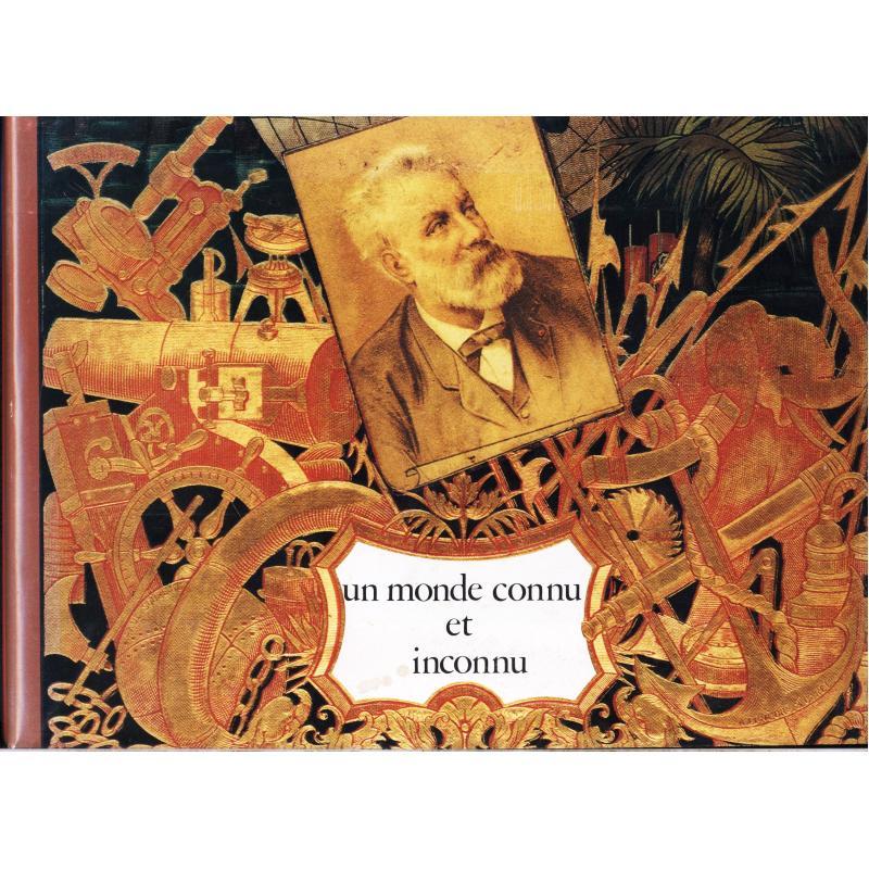 Un monde connu et inconnu Jules Verne Edition originale numérotée