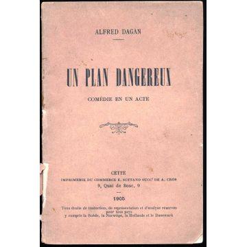 Un plan dangereux