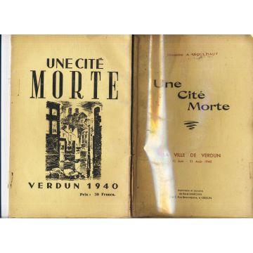 Une cite morte la ville de Verdun 11 juin-31 aout 1940