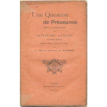 Une question de préséance pour la procession de la Fete-Dieu à Nantes au XVIIIè siècle