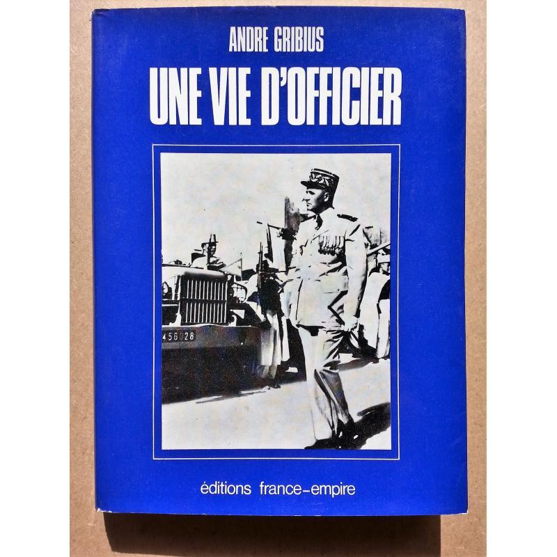 Une vie d'officier ENVOI à et ex-libris de Michel Debré