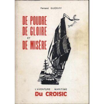 VENDU De poudre de gloire et de misere L'aventure maritime du Croisic