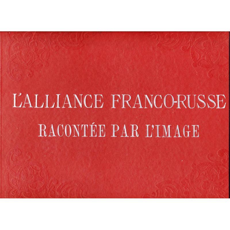 VENDU L'alliance Franco- Russe racontée par l'image