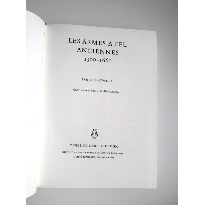 VENDU Les armes a feu anciennes 1500-1660