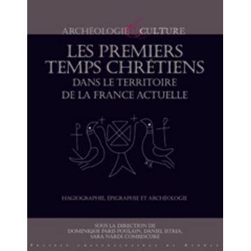VENDU Les premiers temps chrétiens dans le territoire de la France actuelle