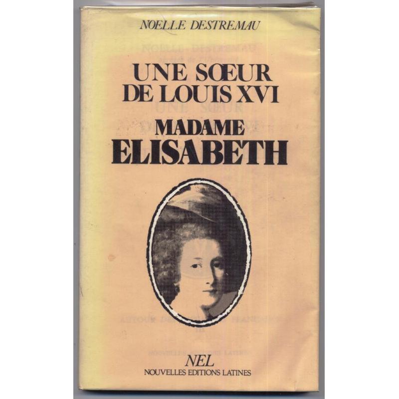VENDU Madame Elisabeth une soeur de Louis XVI