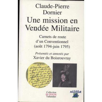 VENDU Mission en vendee militaire Carnets de route d'un Conventionnel 1794-1795