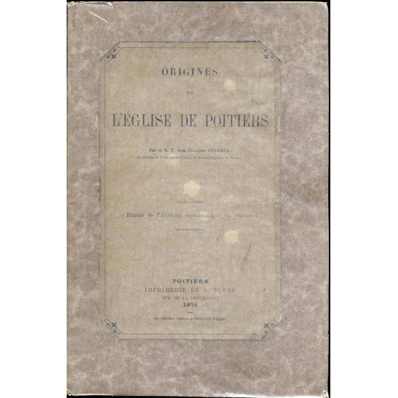 VENDU Origines de l'eglise de Poitiers