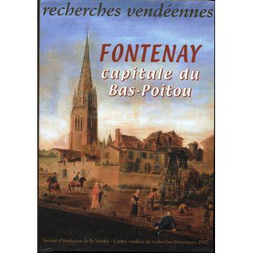 VENDU Recherches vendeennes n°9 Fontenay le Comte capitale du Bas-Poitou