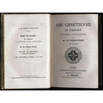 Vie chrétienne de l'enfance tome premier