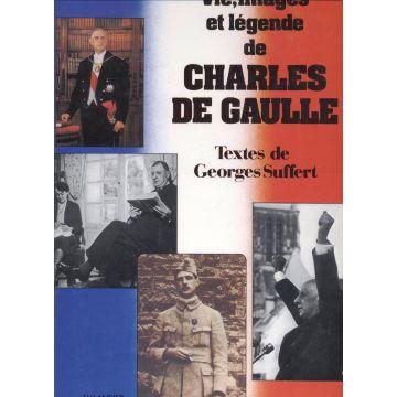 Vie, images et légende de Charles de Gaulle