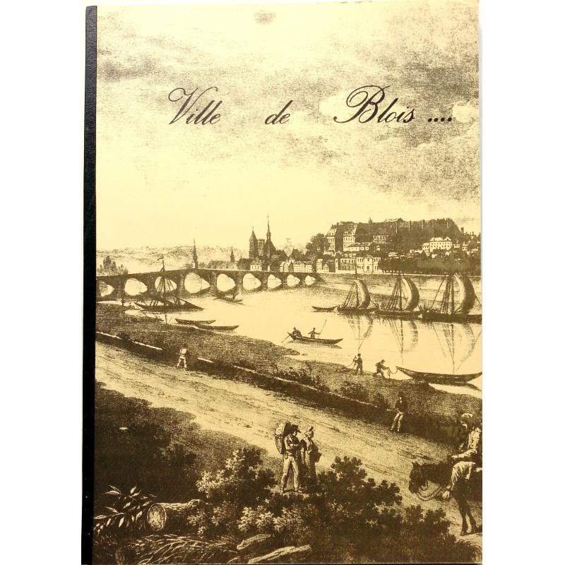 Ville de Blois... plaquette de présentation de la ville