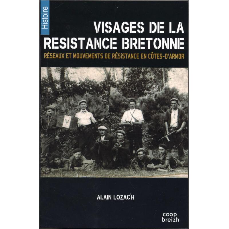 Visages de la résistance Bretonne Côtes d'Armor