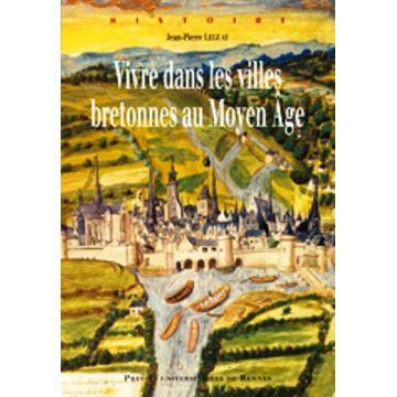 Vivre dans les villes Bretonnes au moyen age