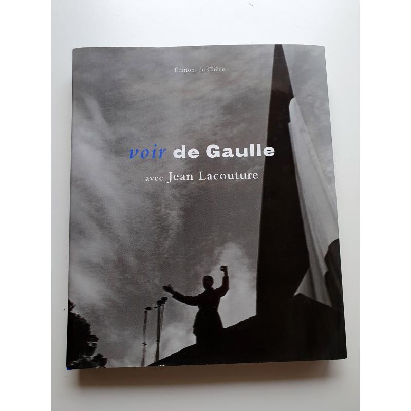Voir de Gaulle par Lacouture