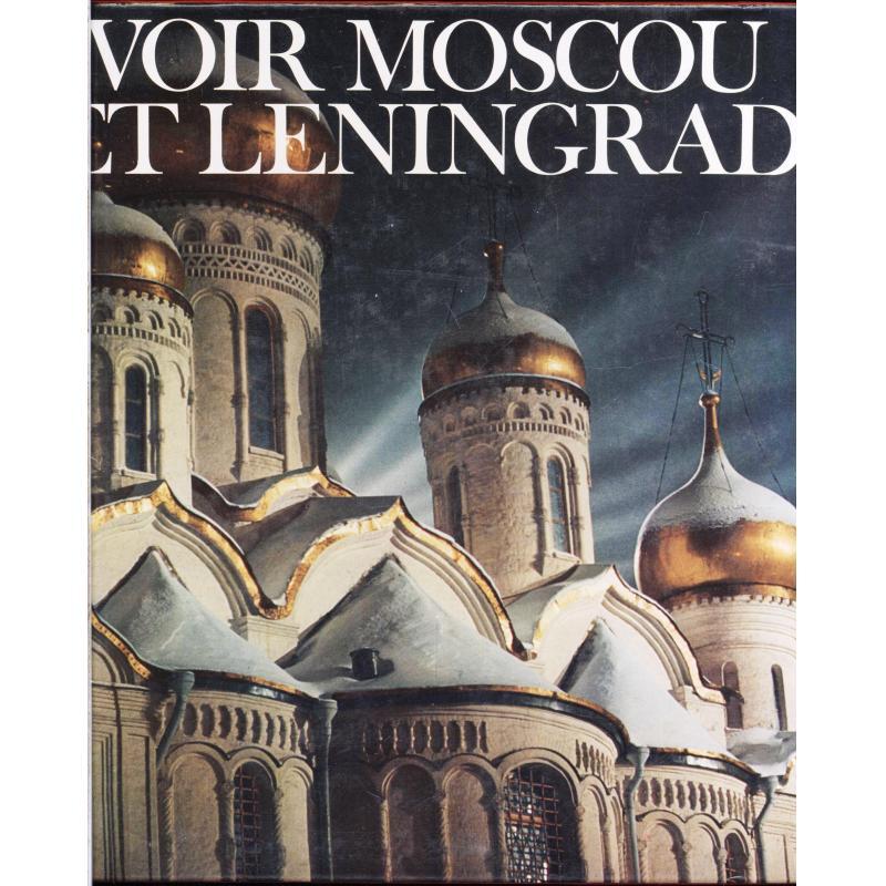 Voir Moscou et Leningrad