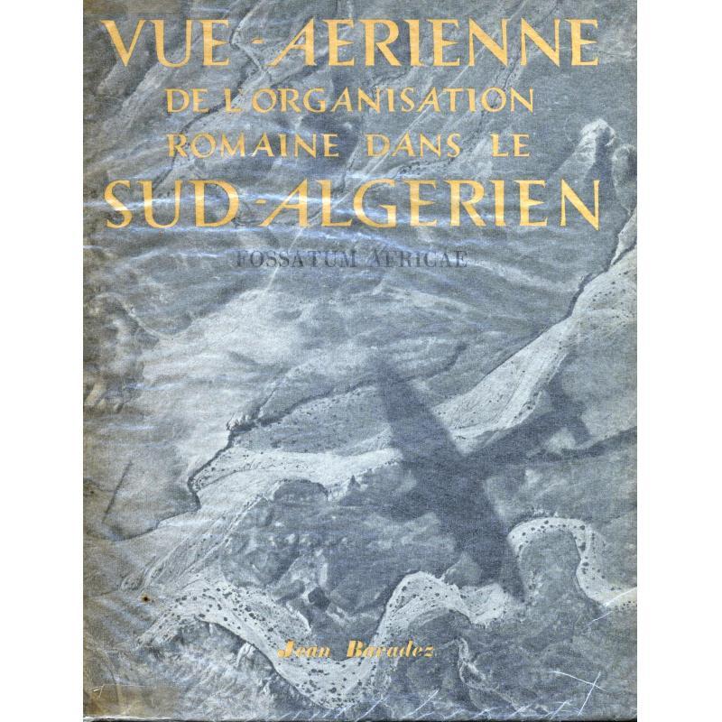 Vue aérienne de l'organisation romaine dans le sud-algérien