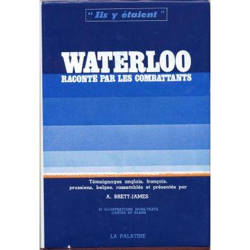 Waterloo raconté par les combattants