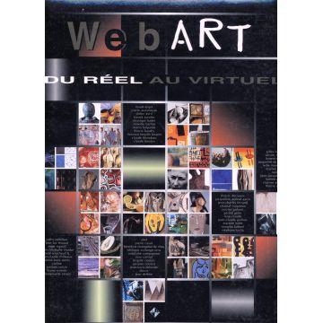 Web art. Du réel au virtuel