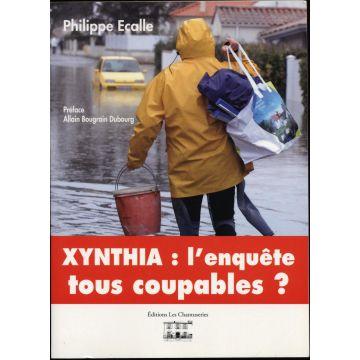 Xynthia : L'enquête tous coupables ?